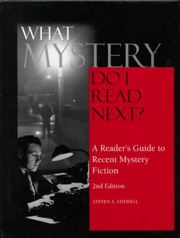 What Mystery Do I Read Next? by Steven A. Stilwell