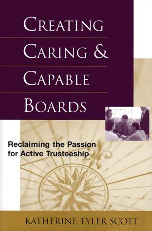 Creating caring and capable boards by Katherine Tyler Scott