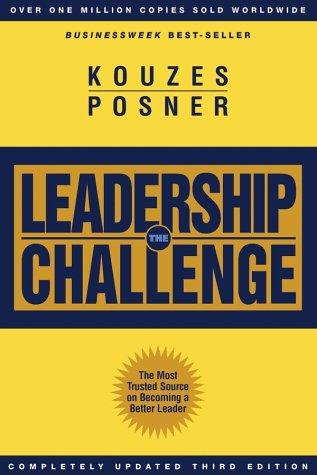 The Leadership Challenge by James M. Kouzes, James M. Kouzes