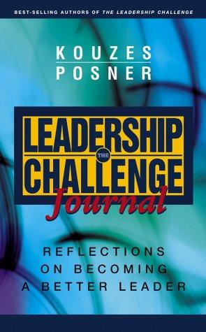 The Leadership Challenge Journal by James M. Kouzes