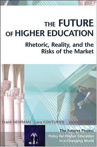The future of higher education by Newman, Frank