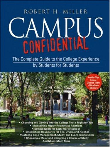 Campus Confidential by Robert H. Miller
